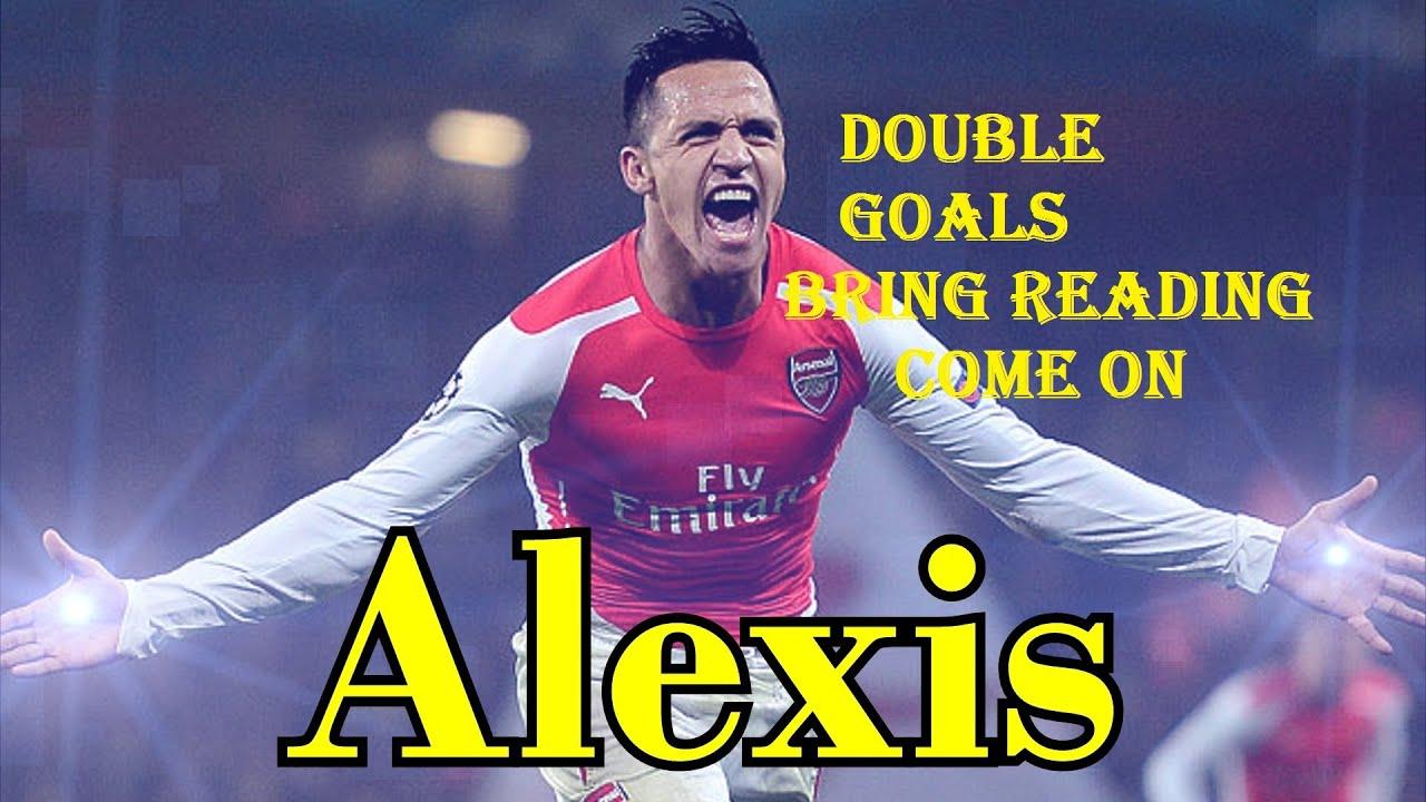 Alexis Sanchez Double Goals vs Reading - Arsenal vs ...