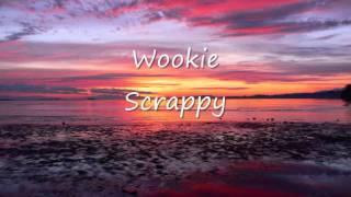 Wookie - Scrappy