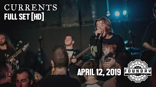Currents - Full Set HD [2019] - Live at The Foundry Concert Club