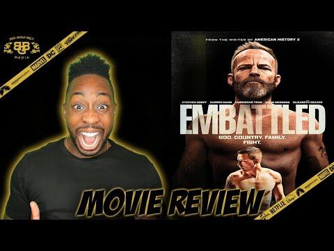 Embattled – Movie Review (2020) | Stephen Dorff, Darren Mann, Karrueche Tran