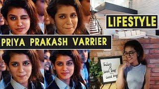 priya prakash varrier Lifestyle Biography | Priya Prakash Oru Adaar Love Manikya Malaraya Poovi Song