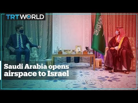 Saudi Arabia Allows Flights From Israel To Use Its Airspace