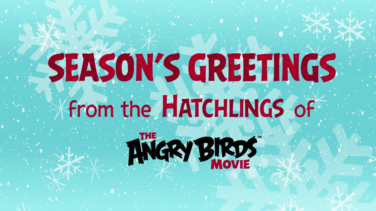 The Angry Birds Movie - Season's Greetings from the Hatchlings ...