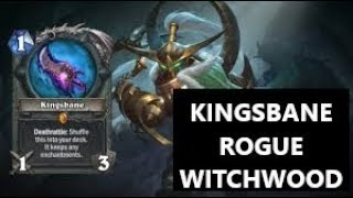 (Hearthstone) Kingsbane Rogue (A.K.A The Warlock Destroyer) | Witchwood | Season 50 (May 2018)