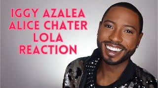Baixar Iggy Azalea, Alice Chater - Lola Reaction