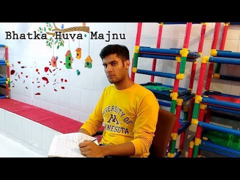Bhatka huva Majnu Part 1. (Directed By Prashant Rane)