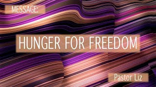 06 28 2020 Worship   Hunger for Freedom