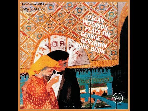 Our Love is Here to Stay -  Oscar Peterson Trio