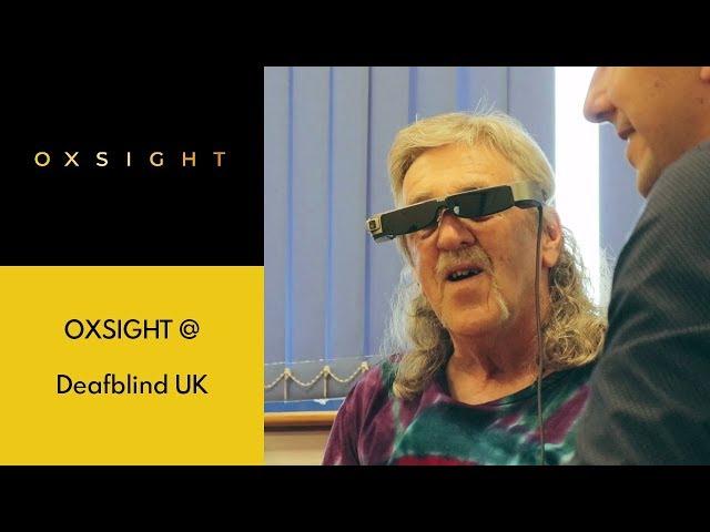 OXSIGHT @ Deafblind UK