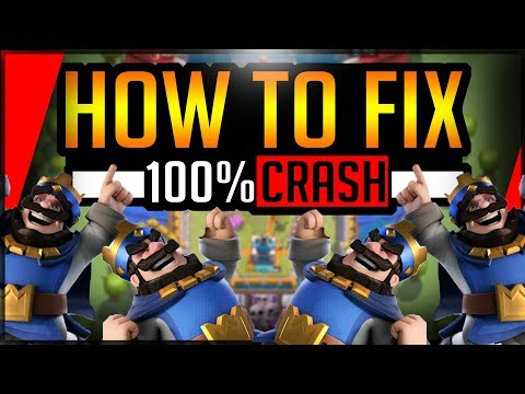 How To Fix 100% Crashing Problem In Clash Royale Best Solutions(2019)