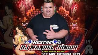 2019 SET ARROCHA OUTUBRO - MESTRE DJ MANOEL JÚNIOR MEGA STÚDIO M.J PANKADÃO