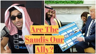 Are The Saudis Really Our Ally?