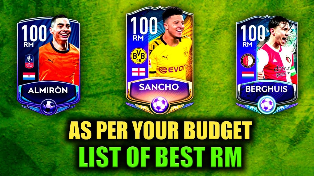 LIST OF BEST RM IN FIFA MOBILE   AS PER BUDGET   FIFA MOBILE 20