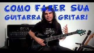 Rodrigo Flausino - Harmônicos (como fazer sua guitarra gritar)