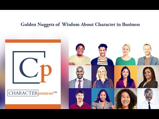 CHARACTERprener: Building Productive & Purposeful Business Cultures Certification Program: Part 1