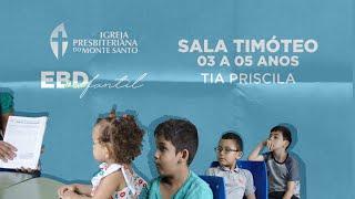 EBD INFANTIL IPMS | 30/08/2020 - Sala Timóteo (3 a 5 anos)
