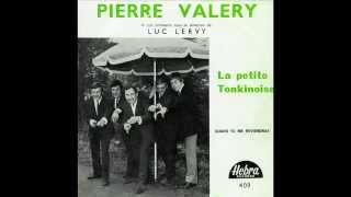 Pierre Valéry - La petite tonkinoise (1966)