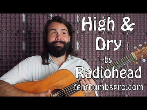 High and Dry - Radiohead - Easy Beginner Guitar Tutorial