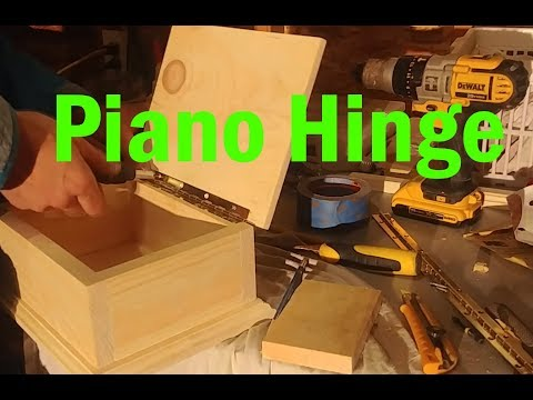 How To Set A Piano Hinge In A Wood Box