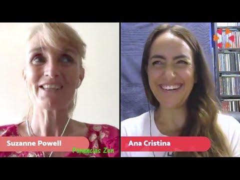 Suzanne Powell - Conversaciones con Ana - Tu Tribu - Agosto 2018 - Ponencias Zen