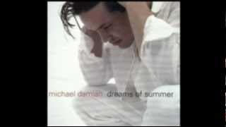 Watch Michael Damian I Had A Dream video