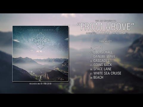 Sleeping Pandora (Germany) - From Above (2018) | Full Album