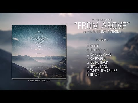 Sleeping Pandora (Germany) - From Above (2018) | Full Album