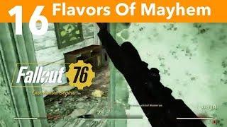 Fallout 76 Part 16-Flavors Of Mayhem