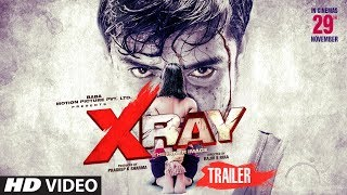 Official Trailer: X RAY Movie | Yaashi Kapoor, Rahul Sharma | Rajiv S Ruia | Movie Out► 29 NOV.