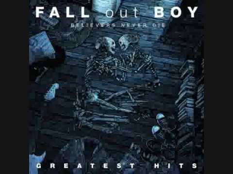 Fall out boy  Alpha dog FULL Believers never die