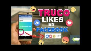 Cómo Tener Miles de LIKES y Reacciones en Facebook | 2019 La Mejor Página