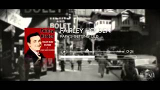 Fairley holden - Papa