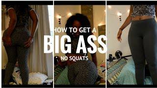 How To Get A Fat Ass!! No Workout!!