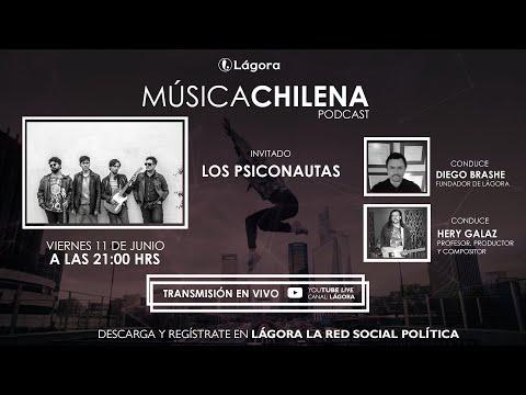 Lágora Música Chilena - Hoy Daniel Narea de Los Psiconautas