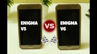 Enigma V5 vs Enigma V6 - Speed Test | Samsung Galaxy J7(5)
