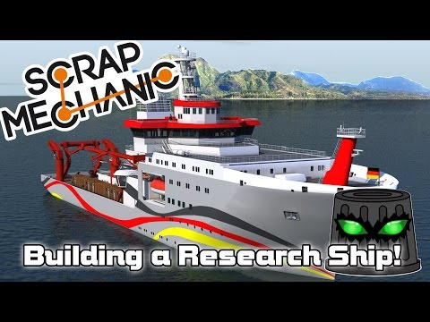Scrap Mechanic Live Stream - Building a Research Ship with Mini Sub!