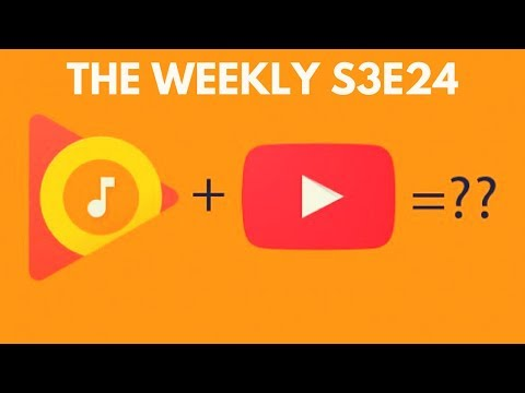 Apple, Samsung, YouTube Red + Google Music: The Weekly S4E24