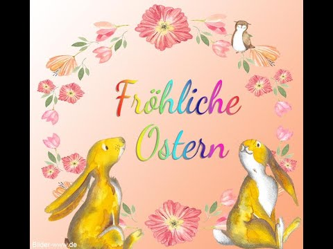 Frohe Ostern 2018 - Kostenlose Osterbilder