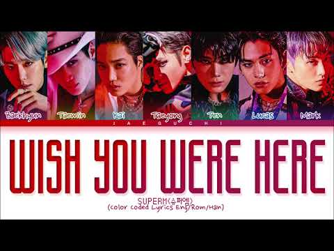 SuperM 'Wish You Were Here' Lyrics (슈퍼엠 Wish You Were Here 가사) (Color Coded Lyrics) indir