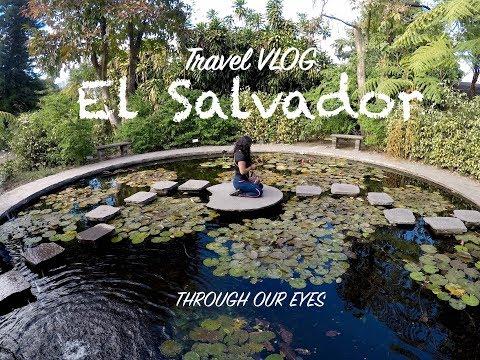TRAVEL VLOG EL SALVADOR | THROUGH OUR EYES