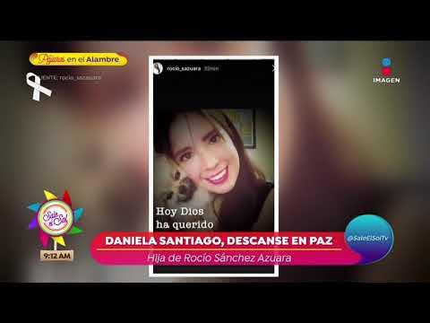 Lo que debes saber - Fallece hija de Rocío Sánchez Azuara!