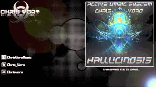 Active Limbic System & Chris Voro - Hallucinosis (Original Mix)