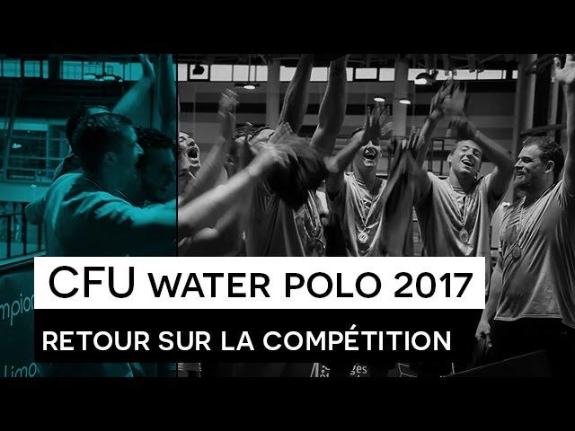 CFU Water Polo 2017 -  Retour sur la compétition