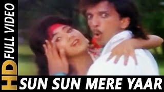 Sun Sun Sun Mere Yaar | Amit Kumar, Kavita Krishnamurthy | Jawani Zindabad 1990 Songs
