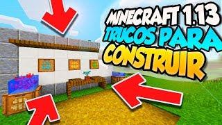 🏡¡MINECRAFT 1.13 CONSTRUCCIÓN Y DECORACIÓN! 🏡 | TRUCOS PARA CONSTRUIR EN MINECRAFT 1.13