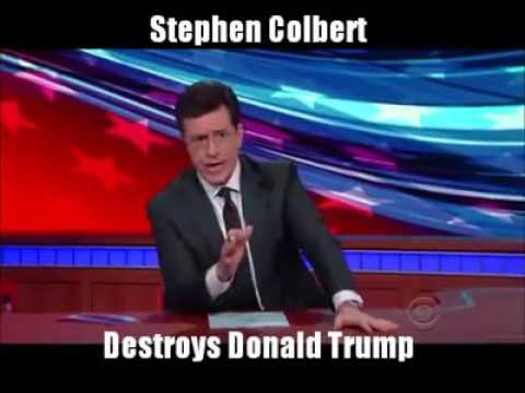 Donald Trump destroyed by Stephen Colbert