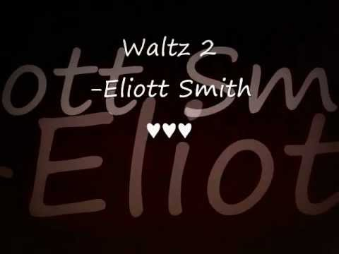 Waltz #2 -Elliott Smith (Lyric Video)