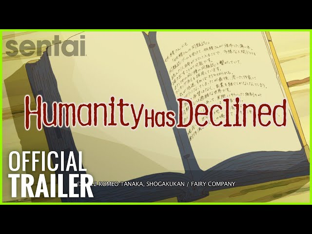 Humanity Has Declined Official Trailer