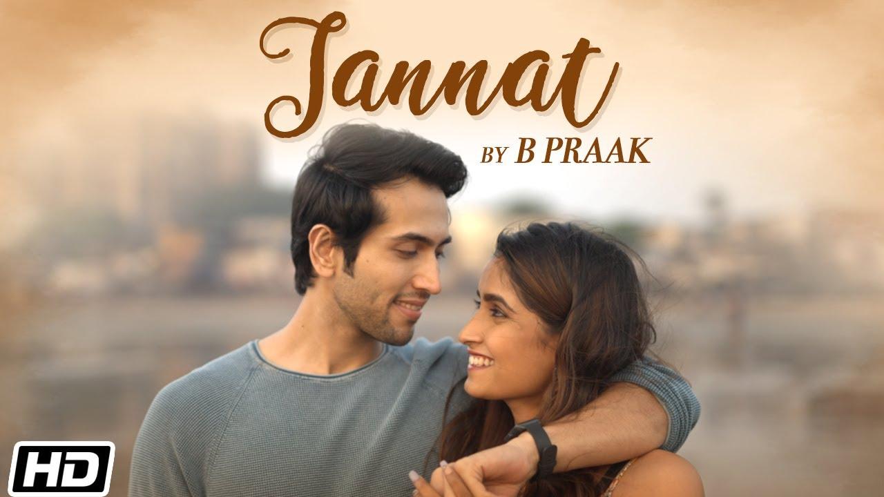 Jannat   B Praak   Jaani   Utkarsh Kohli   Nandani Tiwary   Latest Punjabi Love Songs 2021