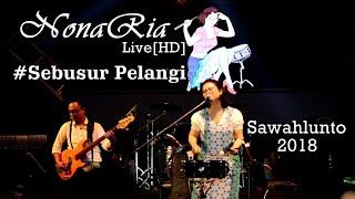 Download NonaRia [HD] - Sebusur Pelangi live at SIMFes2018. Sawahlunto, Sumatera Barat.